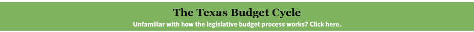 Unfamiliar with how the legislative budget process works? Click here.  Graphic: The Texas Budget Cycle
