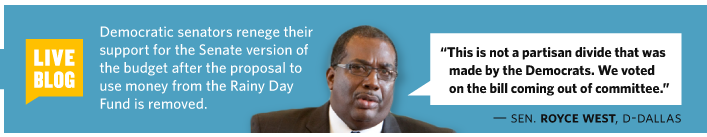 """5/3/2011 Sen. Royce West, D-Dallas """"This is not a partisan divide that was made by the Democrats. We voted on the bill coming out of committee. Democratic senators renege their support for the Senate version of the budget after the proposal to use money from the Rainy Day Fund is removed."""