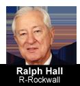 Ralph Hall, R- Rockwall