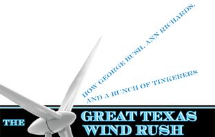 In their new book, The Great Texas Wind Rush, reporters Kate Galbraith and Asher Price tell the story of how Texas became an unlikely leader in wind energy.