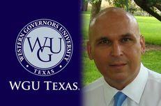 Ray Martinez,  chancellor of WGU-Texas.