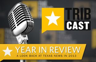 Reeve is joined by a number of reporters as he revisits some of the memorable TribCast conversations about the hottest topics in Texas politics in 2013. Be sure to stay tuned for a special treat at the end.