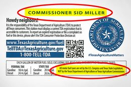 A new fuel pump sticker issued by the Texas Department of Agriculture puts tax blame on Congress and the Legislature while placing Commissioner Sid Miller's name in greater prominence.
