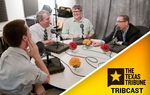 Evan, Ross, Reeve and Ben sit down for a special live TribCast taping at the Cactus Cafe in Austin feauring talk of Ted Cruz, the presidential race and tax returns. Plus: a celebrity intro you have to hear to believe!