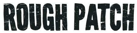 Series logo for Rough Patch