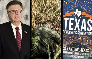 In the Roundup: Lt. Gov. Dan Patrick learns the dangers of pre-scheduling social media posts, a 2015 border security priority for the governor still awaits funding and the Texas Democratic Party prepares to gather for its convention.