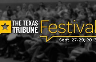 The 2013 Texas Tribune Festival