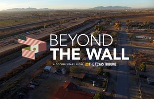 No issue stirred more passion in the 2016 elections than border security and immigration. In Beyond The Wall, a Texas Tribune documentary, we look past the heated rhetoric to explore why people and dope keep pouring across the border.